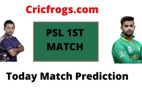 Karachi Kings vs Quetta Gladiators- Today Match Prediction PSL 1st Match who will win today match